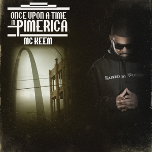 MC_KEEM_Once_Upon_A_Time_In_Pimerica-front-large